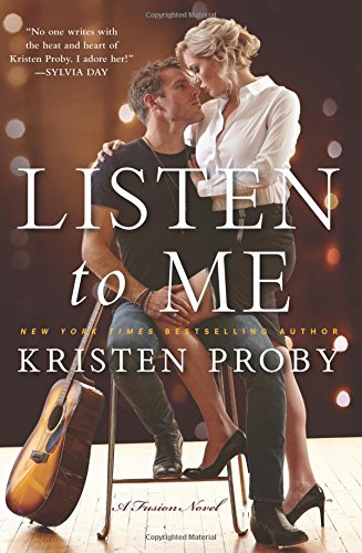 PROBY Kristen - Fusion : tome 1 - Listen to me 51rrBChQ-qL