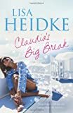 Claudia's Big Break, Lisa Heidke, 1742374913
