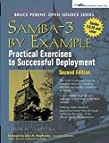 Samba-3 by Example: Practical Exercises to Successful Deployment