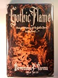 The Gothic Flame, Devendra P. Varma, 0846207567