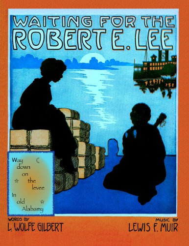 Waiting For the Robert E. Lee - song - piano/vocal (Waiting For The Robert E Lee Sheet Music)