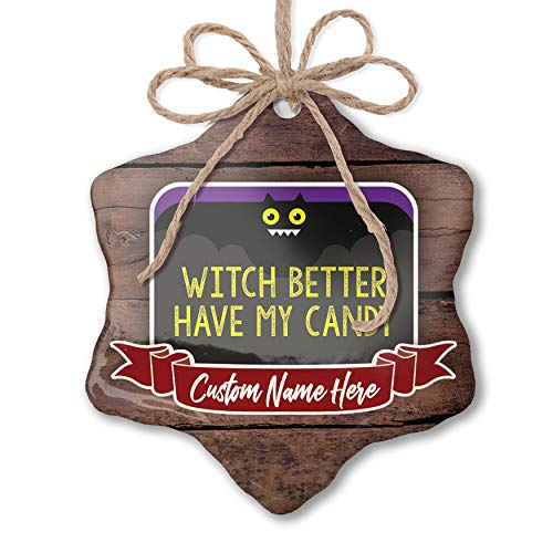 NEONBLOND Custom Family Ornament Witch Better Have My Candy Halloween Funny Bat Personalized -
