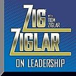 Zig Ziglar on Leadership | Zig Ziglar