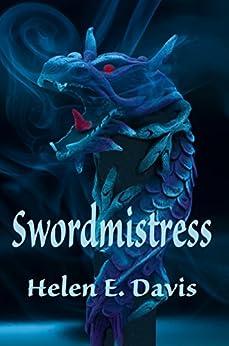 Swordmistress by [Davis, Helen E.]