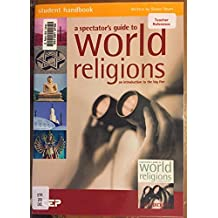 Spectator's Guide to World Religions, A - Student Handbook: An Introduction To The Big Five