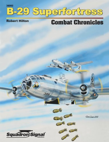 B-29 Superfortress Combat Chronicles ()