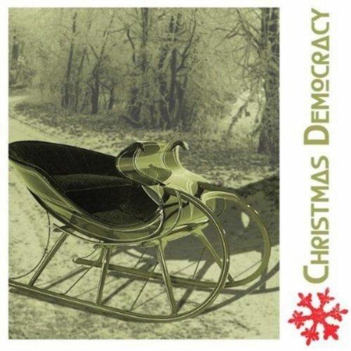 Christmas Democracy [Explicit]