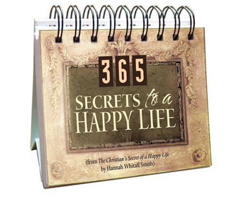 365 Secrets to A Happy Life (365 Days Perpetual Calendars) by Brand: Barbour Books