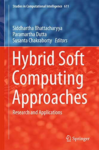 Download Hybrid Soft Computing Approaches: Research and Applications (Studies in Computational Intelligence) Pdf