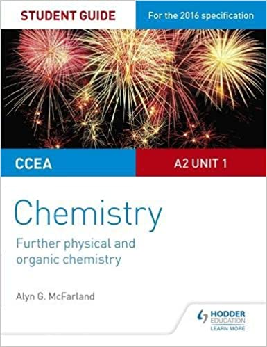 CCEA A2 Unit 1 Chemistry Student Guide: Further Physical and Organic