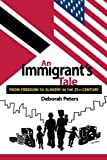 An Immigrant's Tale - From Freedom to Slavery in the 21st. Century
