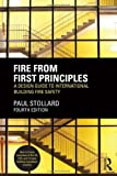 Fire from First Principles, Paul Stollard, 0415832624