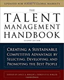 img - for The Talent Management Handbook: Creating a Sustainable Competitive Advantage by Selecting, Developing, and Promoting the Best People book / textbook / text book