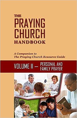 The Praying Church Handbook Volume II Personal: Personal ...