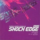 Shock Edge 2005