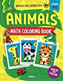 Animals Math Coloring Book: Addition & Subtraction Practice, Grades 1-2 (Pixel Art For Kids)