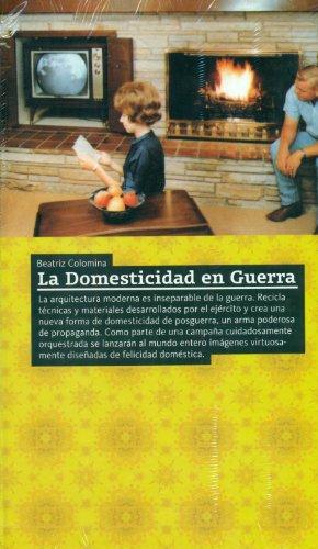 Descargar Libro La Domesticidad En Guerra Beatriz Colomina