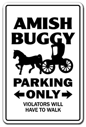 Amish Horse Buggy - AMISH BUGGY Parking Sign horse carriage religious mennonite church | Indoor/Outdoor | 12