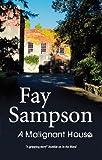 A Malignant House, Fay Sampson, 184751197X