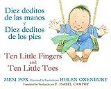 img - for Diez deditos de las manos y Diez deditos de los pies / Ten Little Fingers and Ten Little Toes bilingual board book (Spanish and English Edition) book / textbook / text book