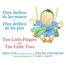 Diez deditos de las manos y Diez deditos de los pies / Ten Little Fingers and Ten Little Toes bilingual board book (Spanish and English Edition)