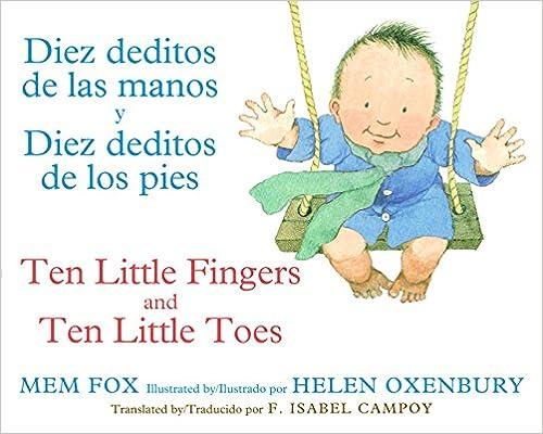 Diez deditos de las manos y Diez deditos de los pies / Ten Little Fingers and Ten Little Toes
