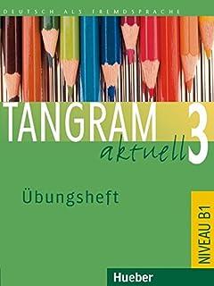 Tangram aktuell 3 – Lektion 5–8: Deutsch als Fremdsprache / Kursbuch