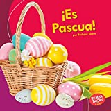 ¡Es Pascua! / It's Easter! (Bumba Books en español - ¡Es una fiesta! / It's a Holiday!) (Spanish Edition)