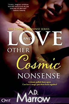 Love and Other Cosmic Nonsense by [Marrow, A. D.]