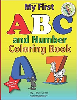 Amazon.com: My First ABC and Number Coloring Book (9781468054569 ...