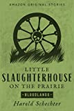 Little Slaughterhouse