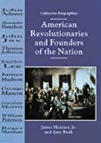 American Revolutionaries and Founders of the Nation, James Meisner and Amy Ruth, 0766011151