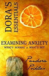 Dora's Essentials - Examining Anxiety: What's Normal & What's Not?