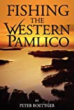 Fishing the Western Pamlico, Peter Boettger, 0985309490