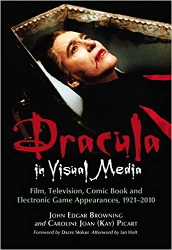 Dracula in Visual Media: Film, Television, Comic Book and
