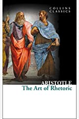 The Art of Rhetoric (Collins Classics) Paperback