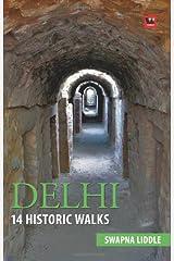 Delhi: 14 Historic Walks Paperback