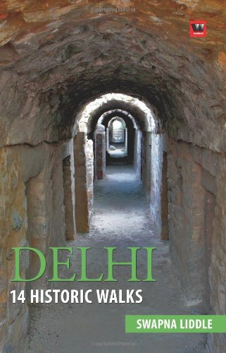 Delhi: 14 Historic Walks