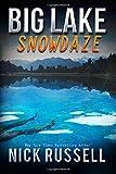Big Lake Snowdaze: Volume 13
