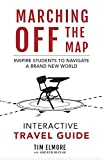 img - for Marching Off the Map Travel Guide: Inspire Students to Navigate a Brand New World book / textbook / text book