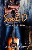 Soul-O: A Best Friends Romantic Suspense - Book 2 of 2 (Music & Lyrics)