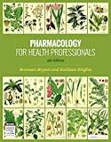 PHARMACOLOGY FOR HEALTH PROFESSIONALS 4E