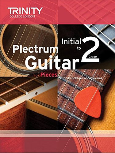 Trinity College London: Plectrum Guitar Pieces - Initial-Grade 2 ...