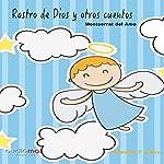 Rastro de Dios y otros cuentos [Trace of God and Other Stories]   Montserrat Del Amo
