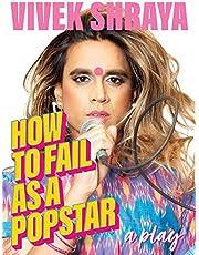 How to Fail as a Popstar