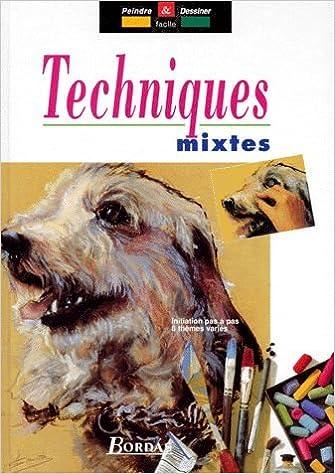 Télécharger en ligne TECHNIQUES MIXTES epub pdf
