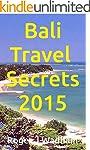 Bali Travel Secrets 2015