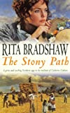 Front cover for the book The Stony Path by Rita Bradshaw
