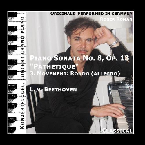 - Pathetique , 3. Movement : Rondo , Allegro (Piano Sonata No. 8 ) - Single