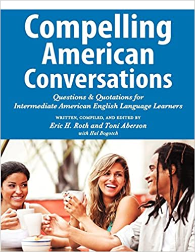 Compelling American Conversations: Questions and Quotations